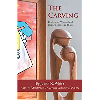 The Carving: A Celebration of Womanhood in Stories and Skits.